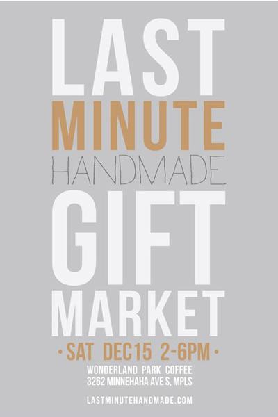 last minute handmade gift market december 15 2-6pm